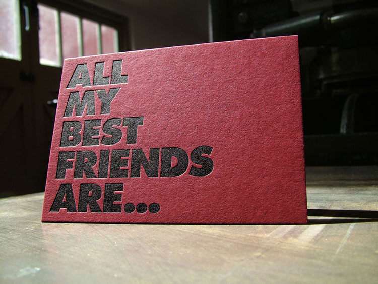 all_my_friends_are_letterpress_duplex_invitation_fronts_750