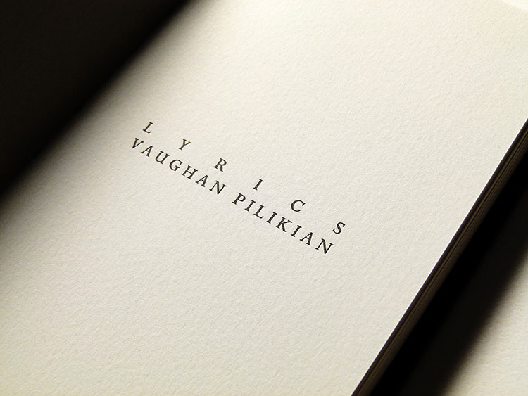 vaughan_pilikian_lyrics_book_letterpress_text_title_spine_750