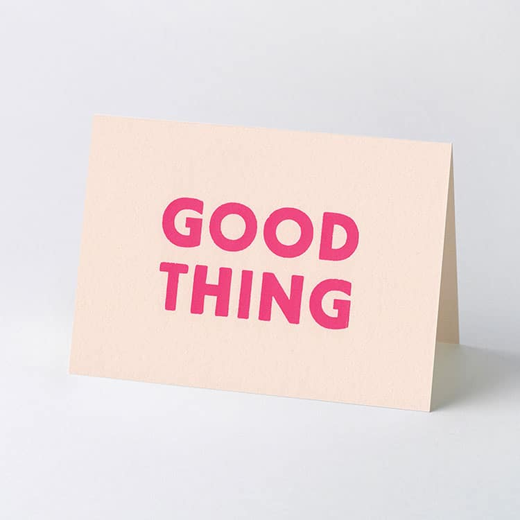 good_thing_card_750