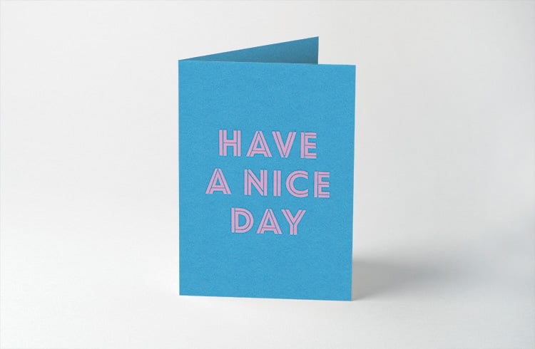 have_a_nice_day_750