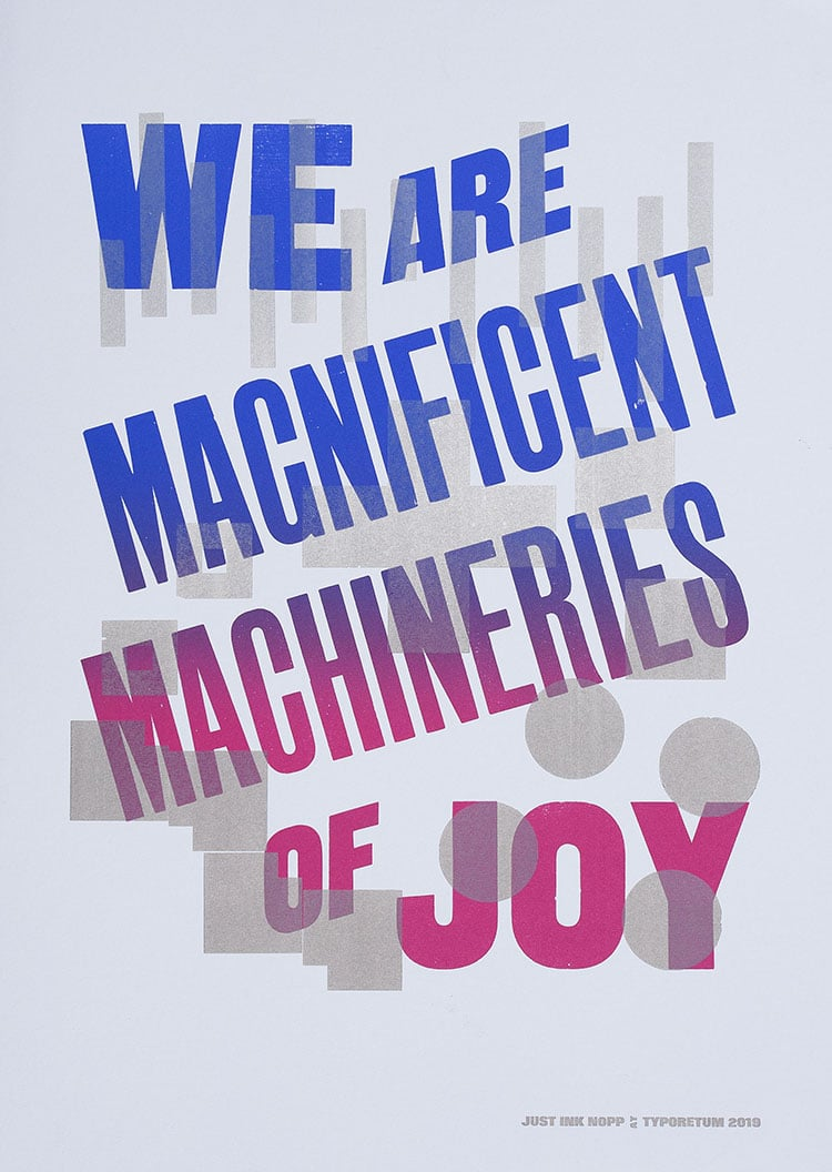 we are magnificent machineries of joy wood type poster_750
