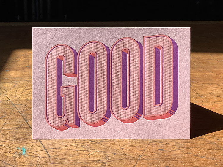 GOOD letterpress card 2_750